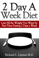 fasting Diet: diet 2 days a week, lose 2-3 lbs a week