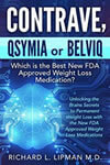 Contrave, Qsymia or Belviq: Which is the Best New FDA Approved Weight Loss Medication?